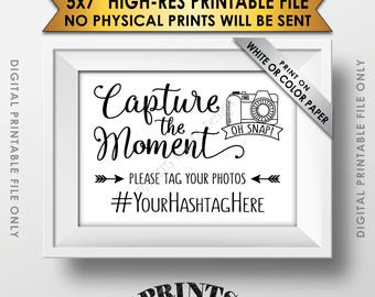 """Capture the Moment Hashtag Sign, Tag Your Photos, Share on Social Media, Facebook, Instagram, Wedding Sign, Custom PRINTABLE 5x7"""" Sign"""