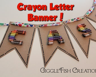 Crayon Letter Banner: Great for Teacher's Gift, Classroom or Kid's Room