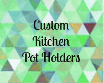 SALE! Custom Kitchen Pot Holders Hot Pads
