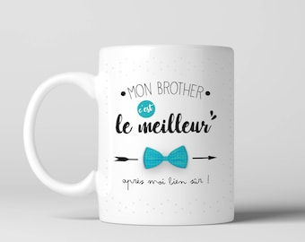 Mug gift 'my brother is the best' - print front/back