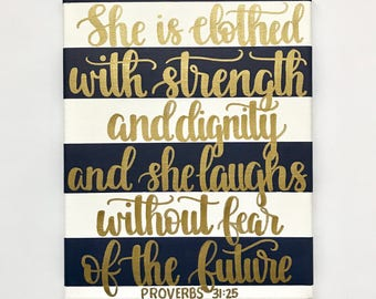 Proverbs 31:25, Navy and White Striped 8x10in. Canvas