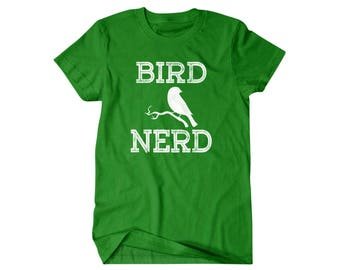 Birder Gift, Bird Nerd, Bird watching, gift for him, and her, hilarious tees