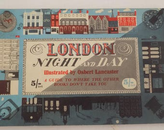 A Very Cool Vintage 1950s London Tourist Guide Book: London Night and Day- A Guide to Where The Other Books Don't Take You- Free Shipping