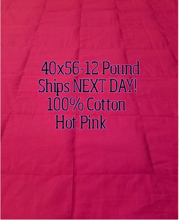 Weighted Blanket, 12 Pound, Hot Pink, 40x56, READY TO SHIP, Twin Size, Adult Weighted Blanket, Next Business Day To Ship