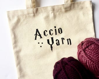 Yarn Project Bag - Accio Yarn- Harry Potter Inspired- Project Tote Bag - Canvas Tote Bag - Gift for Crocheters and Knitters - Gift for Her