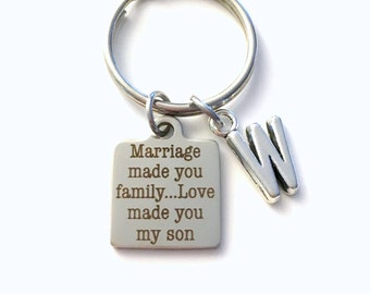 Marriage made you family Love made you my son Keychain, Gift for Son in law Key Chain Letter Initial Present Jewelry Groom Him Wedding Our