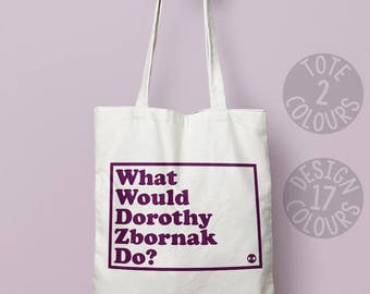 Dorothy Zbornak Golden Girls book bag, cotton Tote bag, reusable tote bag, personalised gift for women, gift for girl, strong tote bag
