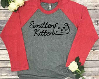 Smitten Kitten   Funny Cat Shirt Women   Gift For Bride   Valentines Day  Raglan