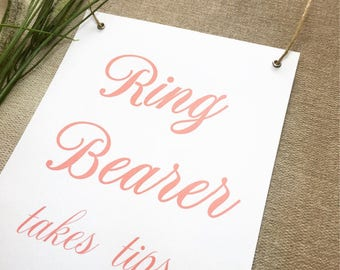 "Wedding Sign ""Ring Bearer takes tips"", Wedding Banner Flag, Page Boy Sign, Ring Bearer Sign"