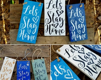 FREE shipping! Let's stay home, Let's stay in bed wooden door hangers, Ready to Go now, Home sweet home hanger, bedroom decor, front door