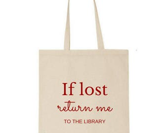 if lost, return me to the library tote -  Market bag - Book bag - Book lover - Cotton - Gifts for readers