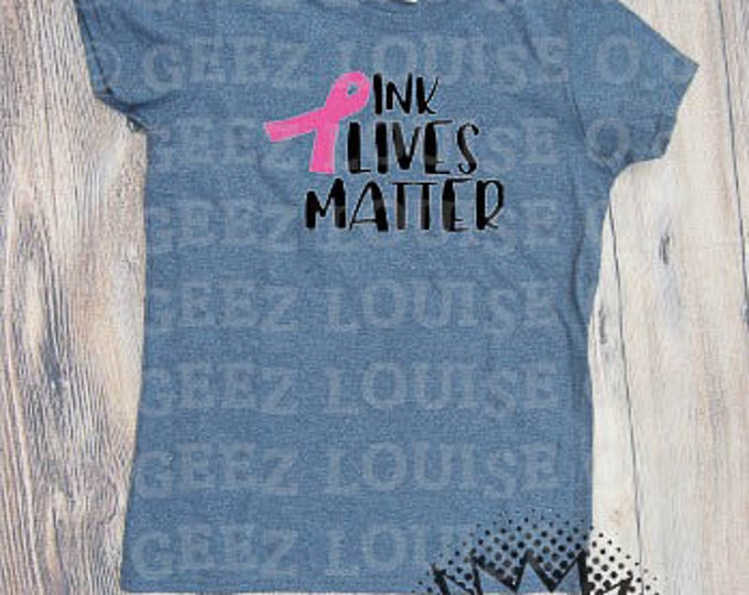 pink lives matter T-shirt Adult Vinyl Mom Shirt breast cancer ribbon awareness recovery october wear pink support tatas