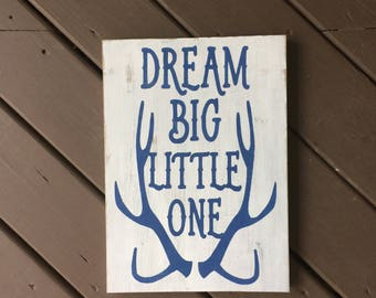 Dream Big Little One Sign, Nursery Sign, Nursery Wood Sign, Wood Signs, Signs, Nursery Decor, Nursery Wall Decor, Wall Hangings, Wall Decor