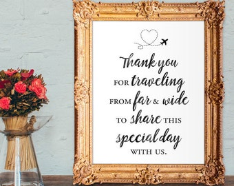 wedding thank you sign - wedding welcome sign - destination wedding welcome - thank you for traveling - PRINTABLE - 8x10 - 5x7