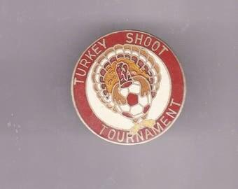 True Vintage SOCCER Turkey Shoot Tournament Lapel Pin, Enamel Pin, Pin back, Hat Pin, Football, Mls, FIFA, 80s, 90s