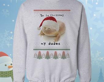 It is Christmas My Dudes- Ugly Christmas Sweater - Meme - Wednesday Frog