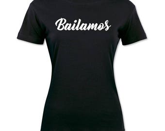 Bailamos Spanish Sayings Women's Shirt Graphic Tee Short Sleeve Black Shirt