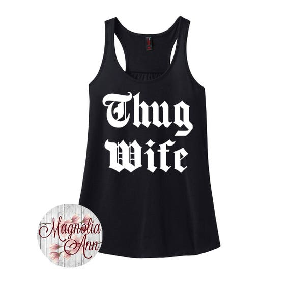 Thug Wife, Women's Racerback Tank Top in 9 Colors in Sizes Small-4X, Plus Size
