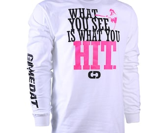 What You See Is What You Hit Long Sleeve Softball Shirt, Fastpitch Softball Shirt, Softball Gift - Free Shipping!
