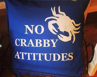 No Crabby Attitudes Pillow