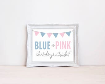 """Blue Or Pink What Do You Think 8""""x10"""" Printable Sign 