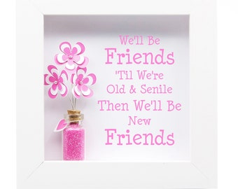 Friend Quotes Frame.  Friend Birthday Gift. Friend Frame Print. Friend Christmas Gift. Friend Personalised Gift. Friend Message in a Bottle