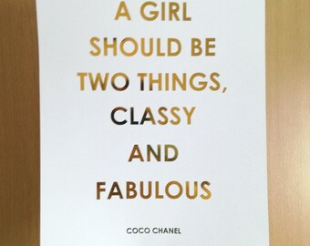 Coco Chanel Quote Foil Print - CC Print - A girl should be two things, classy and fabulous - Classy And Fabulous Coco Chanel Print - A4 Gold