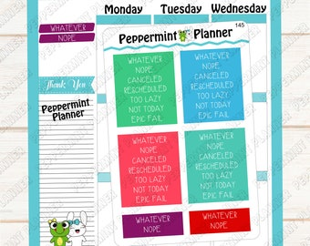 Whatever, Canceled ---  Nope planner stickers --- Stickers --- 145