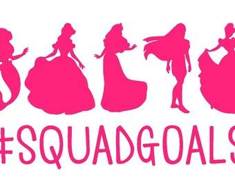 Disney Princess Squad Goals Vinyl Decal | Disney Decal | #Squadgoals | Car Window Sticker | Laptop Decal |