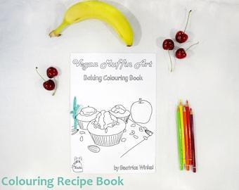 vegan Muffin Recipes to Colour - Coloring Book for Children - Coloring Recipes Ebook - Kids colouring - fairy Trixilie vegan Muffin Art