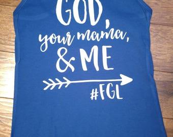 God your mama and me tank Florida Georgia line country song lyrics