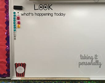 Classroom Whiteboard Look What's Happening Today Vinyl