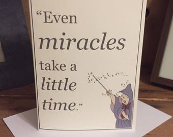 Disney, Cinderella (1950) 'Even Miracles Take a Little Time' Blank Greeting Card