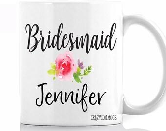 Bridesmaid with Name Custom Coffee Mug