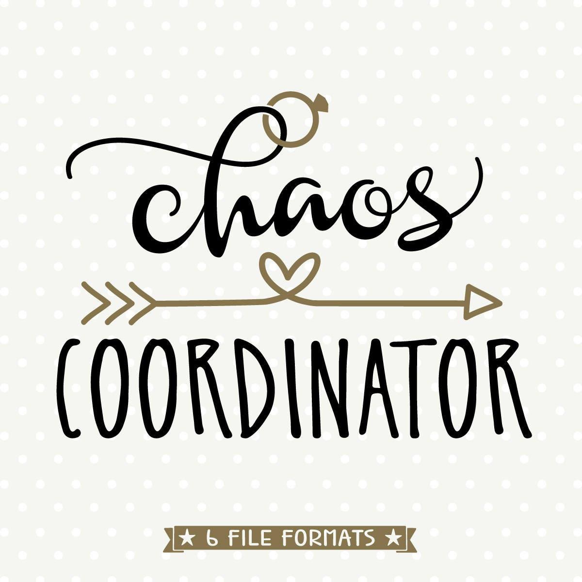 Chaos Coordinator SVG File Bride SVG File Bride Shirt SVG