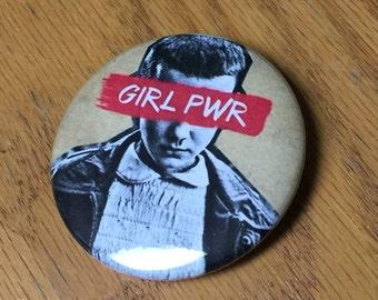 Girl Power-11- 2.25 inch pinback button-Stranger Inspired