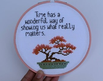 READY TO SHIP - Time has a wonderful way of showing is what really matters - Embroidery Hoop Art - Wall Art - Wall Decór - Bonsai Wall Art