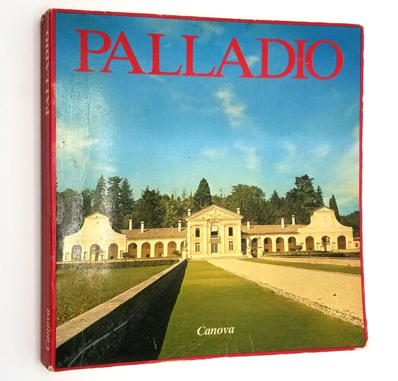 The Work of Andrea Palladio : Catalogue of Photographic Exhibition (L'Opera di Andrea Palladio) by Antonio Canova 1981