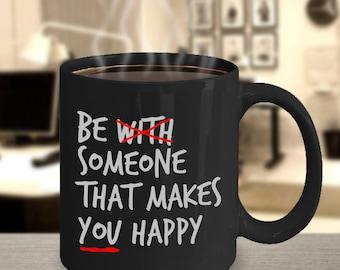 Be Someone Happy Black Ceramic Coffee Mug