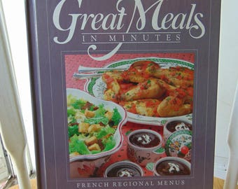 Great Meals in Minutes , French Regional Menu , 1984 , Time Life , OOP