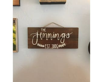 Custom Rustic Established Sign