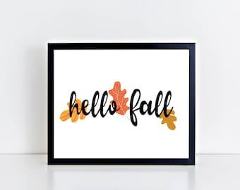 Hello Fall Printable Fall Art Print - Fall Decor, Home Decor, Autumn, Instant Download, Digital Download, Wall Art, Digital Print, Leaves