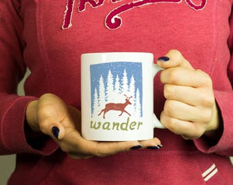 Wander Mug, Coffee Mug Funny Inspirational Love Quote Coffee Cup D152