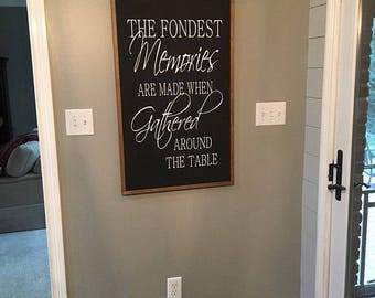 The Fondest Memories, Farmhouse sign, Dining Room, Farmhouse style, Rustic Decor, Home Decor, Family Sign,  Farmhouse, Christmas Gifts