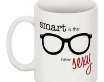 Smart is the New Sexy. Talk Nerdy to Me.  Coffee Mug