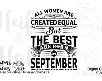 All Women are Created Equal but the Best are Born in September