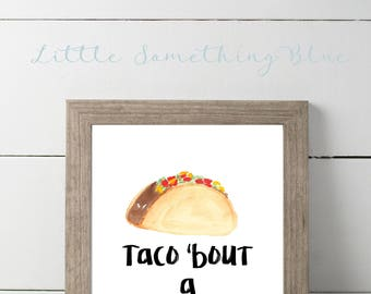Taco 'bout a Party Sign // Taco Bar Sign // Fiesta Party Sign // Digital Download // Printable // Taco // 8.5x11