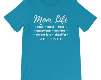 Mom Life Job Description Great Gift Idea For Moms Mothers Short-Sleeve Unisex T-Shirt