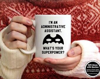 Administrative Assistant Gift, Appreciation Week, Administrative Assistant Mug, Superpower Coffee Mug, Assistant Coffee Cup, Superpower Mug