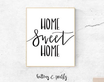 Home Sweet Home - digital print